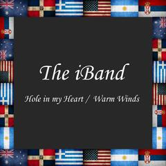 Hole in My Heart / Warm Winds