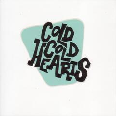 Cold Cold Hearts