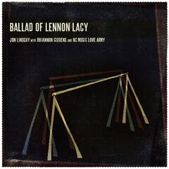 Ballad of Lennon Lacy (with Rhiannon Giddens and NC Music Love Army) - Single