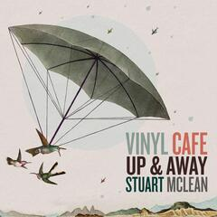 Vinyl Cafe: Up & Away