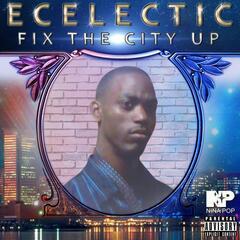 Fix The City Up