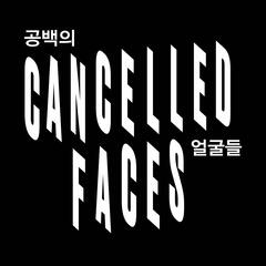 Cancelled Faces (Original Score)