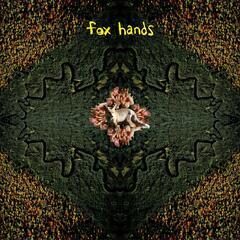 Fox Hands