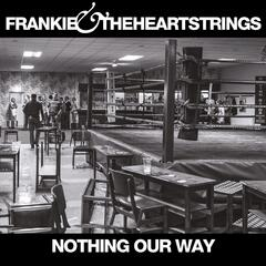 Nothing Our Way - Single