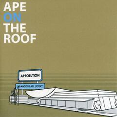 Ape-O-Lution (Abandon All Logic)