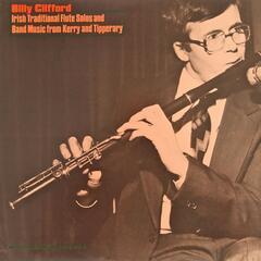 Billy Clifford - Irish Traditional Flute Solos