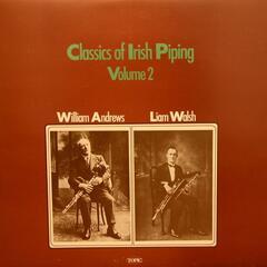 Classics of Irish Piping Volume 2