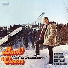Live In Scandinavia (with the Buckaroos, Buddy Alan & The Hagers)