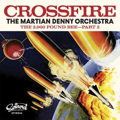 Crossfire / The 2000 Pound Bee Pt 2