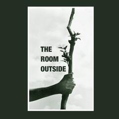 The Room Outside