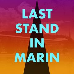Last Stand in Marin (Live)