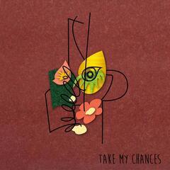 Take My Chances