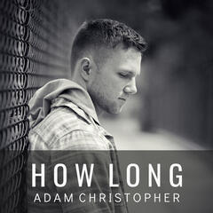 How Long (Acoustic)