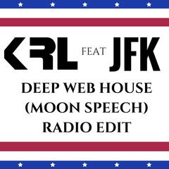 Deep Web House (Moon Speech) [Radio Edit]
