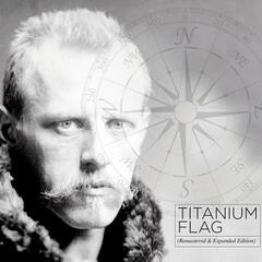 Titanium Flag (Remastered)