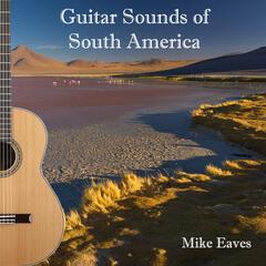 Guitar Sounds of South America