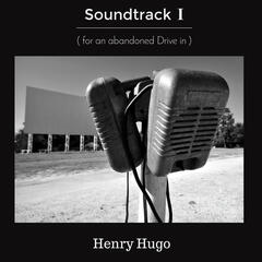 Soundtrack (For an Abandoned Drive-In), Vol. 1