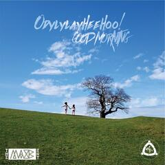 Odylylayheehoo! Good Morning - Single