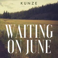 Waiting On June - Single