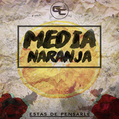 Media Naranja - Single