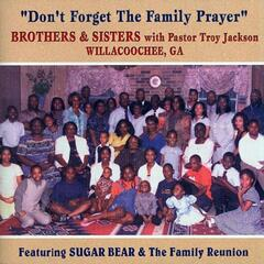 Don't Forget the Family Prayer (with Pastor Troy Jackson)