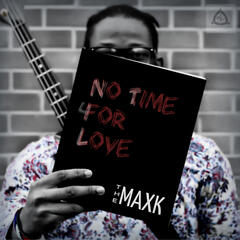 No Time for Love - Single