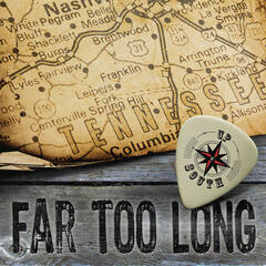 Far Too Long - Single