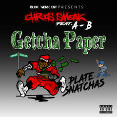 Getcha Paper (feat. A-B) - Single