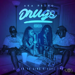 Drugs (feat. Brian King & Boss Tat) - Single