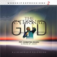Worship Expressions 2 the Eternal God