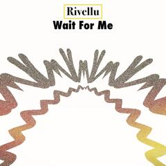 Wait for Me - Single