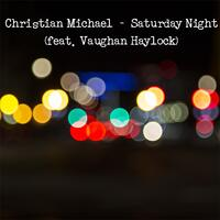 Saturday Night (feat. Vaughan Haylock) - Single