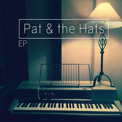 Pat & the Hats