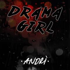 Drama Girl (feat. Nick Explicit)