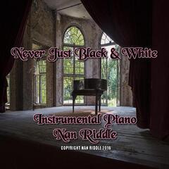 Never Just Black & White