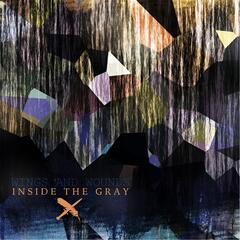 Inside the Gray
