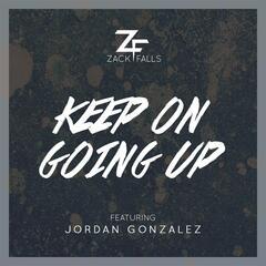 Keep on Going Up (feat. Jordan Gonzalez)