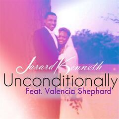 Unconditionally (feat. Valencia Shephard)