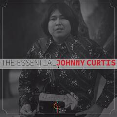 The Essential Johnny Curtis