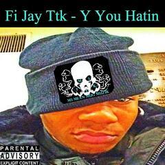 Y You Hatin