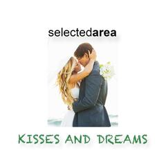 Kisses and Dreams
