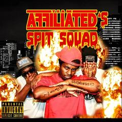 Team Affiliated's Spit Squad