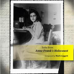 Suite from Anne Frank's Holocaust