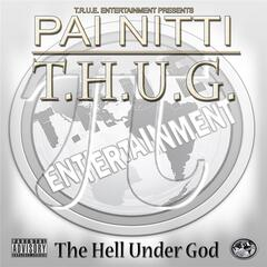 T.H.U.G. (The Hell Under God)