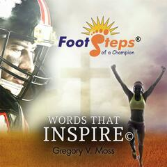 Footsteps of a Champion: Words That Inspire