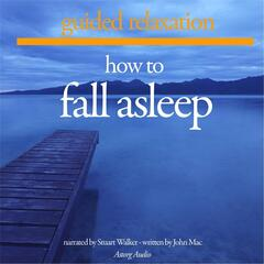 How to Fall Asleep: Guided Relaxation