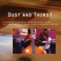 Dust and Thirst