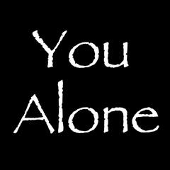 You Alone