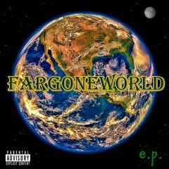 Fargoneworld - EP