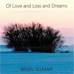 Of Love and Loss and Dreams